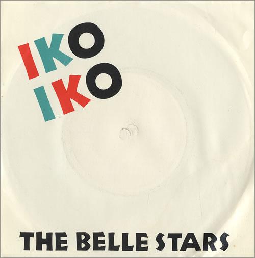 "The Belle Stars Iko Iko 7"" vinyl single (7 inch record) UK BST07IK459031"