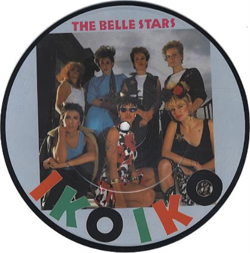 "The Belle Stars Iko Iko 7"" vinyl picture disc 7 inch picture disc single UK BST7PIK46177"