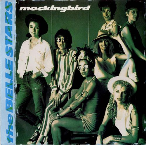 "The Belle Stars Mockingbird 7"" vinyl single (7 inch record) UK BST07MO160497"