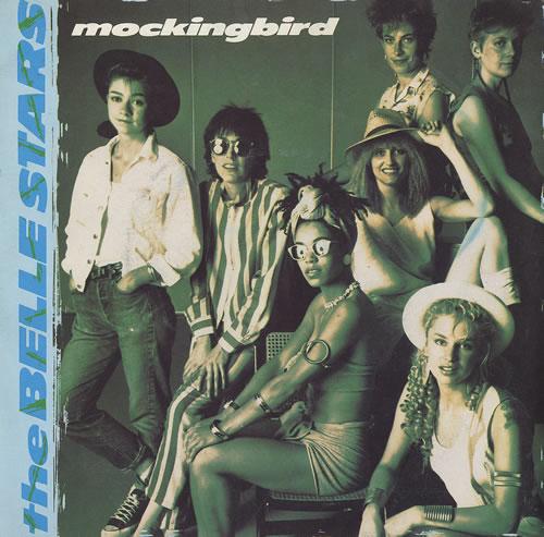 "The Belle Stars Mockingbird 7"" vinyl single (7 inch record) UK BST07MO461729"