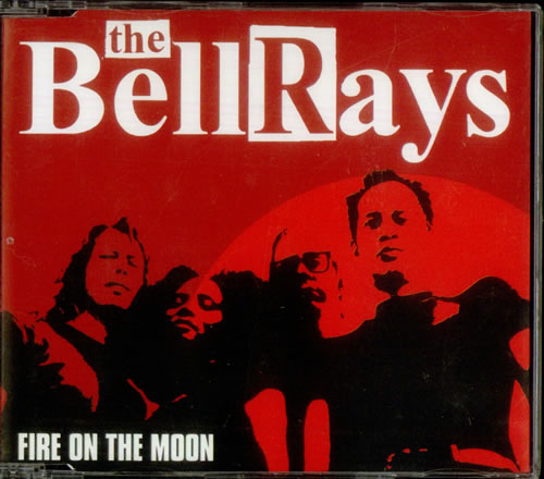 "The Bellrays Fire On The Moon CD single (CD5 / 5"") UK TBYC5FI538907"