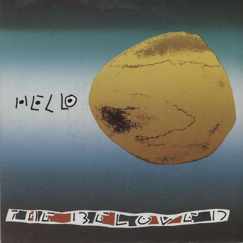 """The Beloved Hello 7"""" vinyl single (7 inch record) UK BEL07HE102957"""