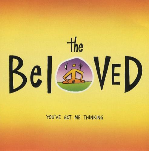 "The Beloved You've Got Me Thinking 7"" vinyl single (7 inch record) UK BEL07YO161016"