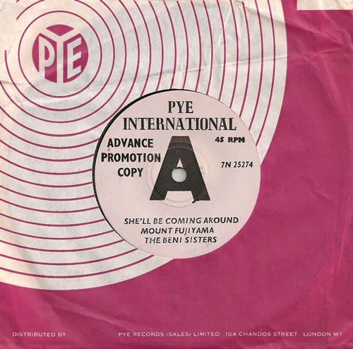 "The Beni Sisters She'll Be Coming Round Mount Fujiyama 7"" vinyl single (7 inch record) UK B3S07SH486247"