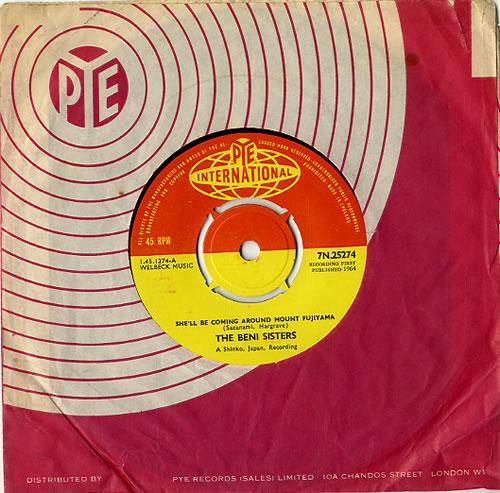 "The Beni Sisters She'll Be Coming Round Mount Fujiyama 7"" vinyl single (7 inch record) UK B3S07SH628610"