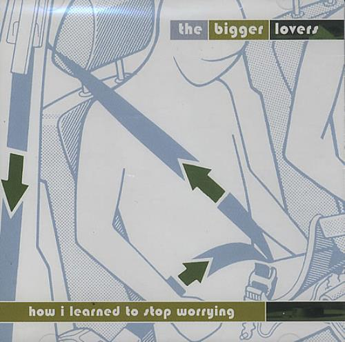 The Bigger Lovers How I Learned To Stop Worrying CD album (CDLP) Dutch TX6CDHO396389