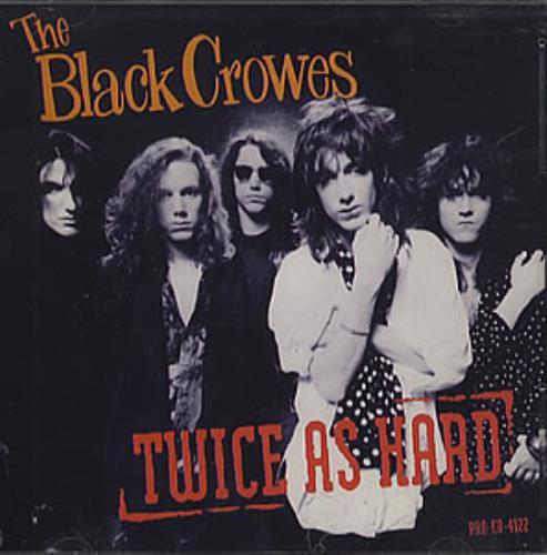 "The Black Crowes Twice As Hard CD single (CD5 / 5"") US CRWC5TW20914"