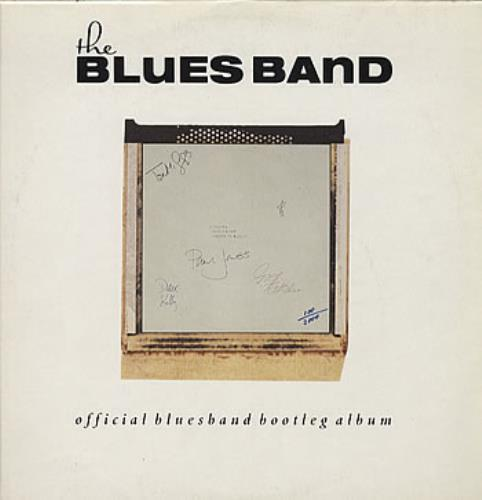The Blues Band Official Blues Band Bootleg Album German vinyl LP album (LP  record)