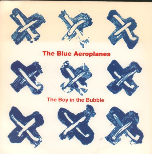 """The Blue Aeroplanes The Boy In The Bubble 7"""" vinyl single (7 inch record) UK BAE07TH659292"""