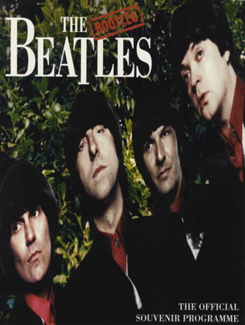The Bootleg Beatles The Official Souvenir Programme tour programme UK TL9TRTH403451