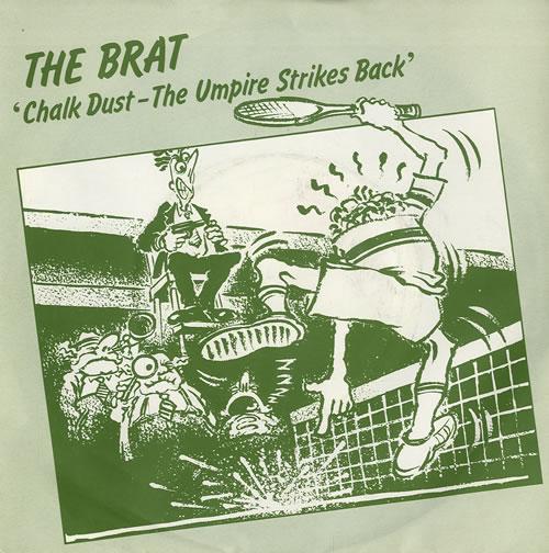 "The Brat Chalk Dust - The Umpire Strikes Back 7"" vinyl single (7 inch record) UK VKI07CH559431"