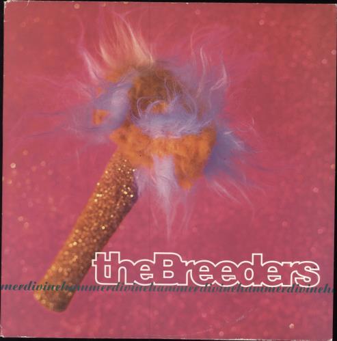 "The Breeders Divine Hammer 10"" vinyl single (10"" record) UK BDE10DI171965"