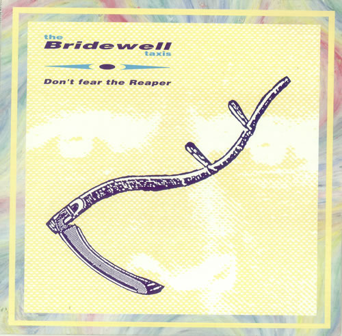 """The Bridewell Taxis Don't Fear The Reaper 12"""" vinyl single (12 inch record / Maxi-single) UK BWX12DO445412"""