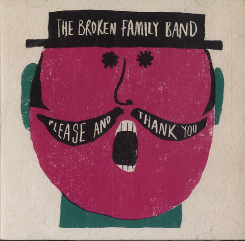 The Broken Family Band Please And Thank You CD album (CDLP) UK BFBCDPL604287