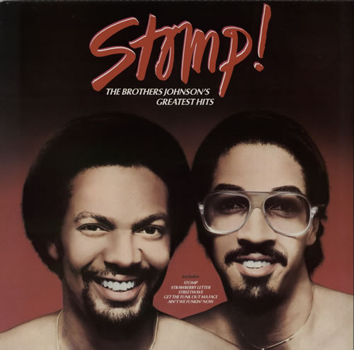 The Brothers Johnson Stomp The Brother s Johnson s Greatest