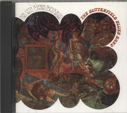 The Butterfield Blues Band In My Own Dream CD album (CDLP) US B8BCDIN724607
