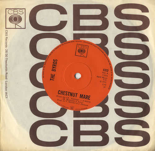 """The Byrds Chestnut Mare - Solid 7"""" vinyl single (7 inch record) UK BYR07CH50726"""