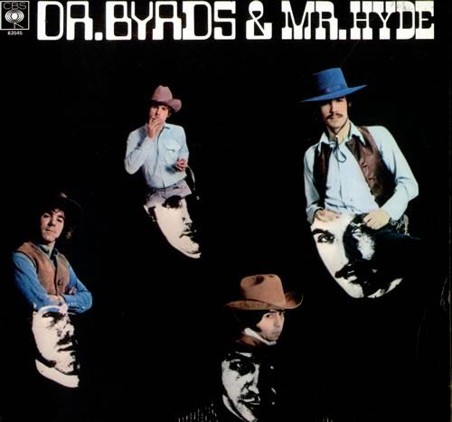 The Byrds Dr. Byrds & Mr. Hyde - Stereo vinyl LP album (LP record) UK BYRLPDR380491