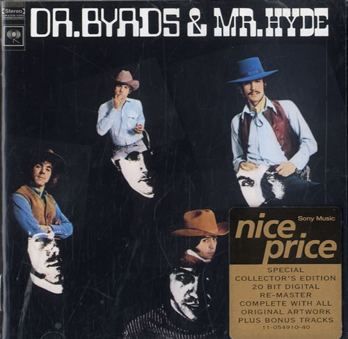 The Byrds Dr. Byrds And Mr. Hyde CD album (CDLP) UK BYRCDDR576129