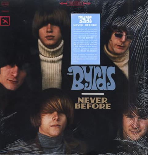The Byrds Never Before - Sealed vinyl LP album (LP record) US BYRLPNE316118
