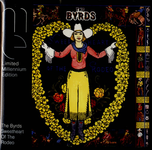the byrds sweetheart of the rodeo millennium edition uk cd album cdlp 574177. Black Bedroom Furniture Sets. Home Design Ideas