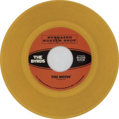 """The Byrds You Movin' - Orange Vinyl 7"""" vinyl single (7 inch record) US BYR07YO763754"""