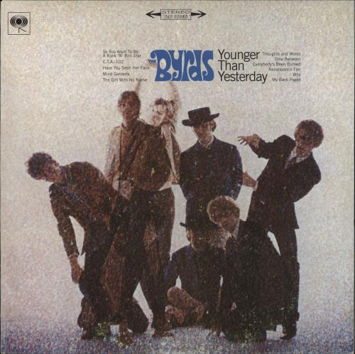 The Byrds Younger Than Yesterday - 180gm vinyl LP album (LP record) UK BYRLPYO112674