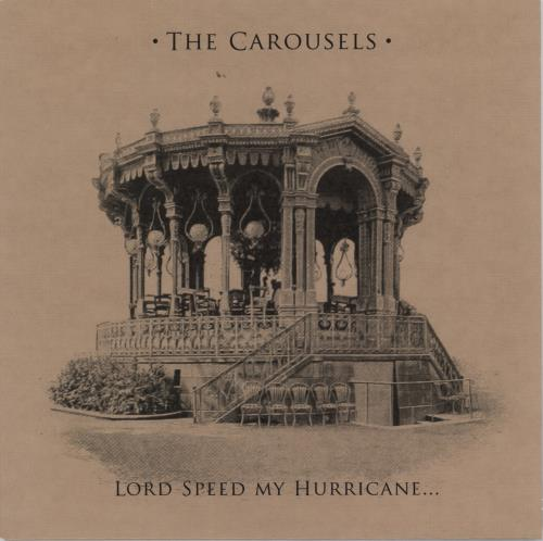 "The Carousels Lord Speed My Hurricane - Numbered 7"" vinyl single (7 inch record) Spanish 3JW07LO767159"