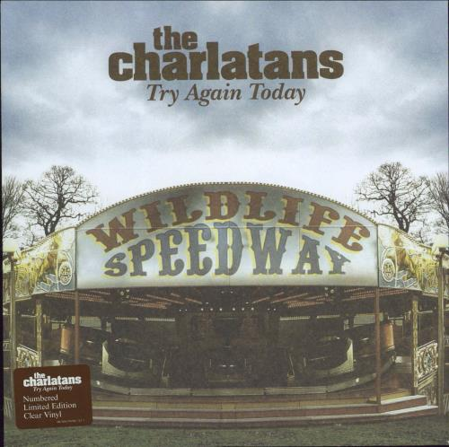 """The Charlatans (UK) Try Again Today 7"""" vinyl single (7 inch record) UK CHA07TR296487"""
