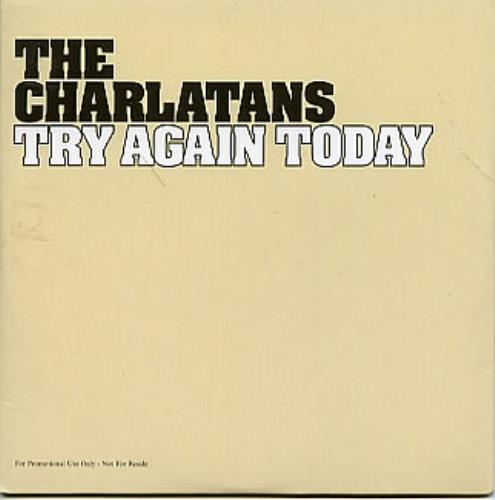 """The Charlatans (UK) Try Again Today CD single (CD5 / 5"""") UK CHAC5TR296579"""
