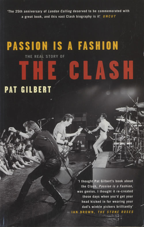 The Clash Passion Is A Fashion: The Real Story Of The Clash