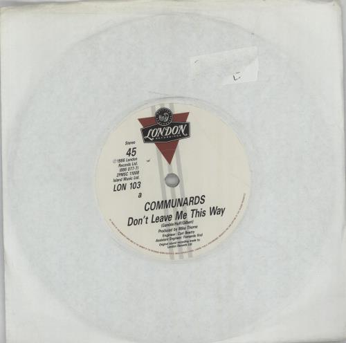 "The Communards Don't Leave Me This Way 7"" vinyl single (7 inch record) UK COM07DO675410"