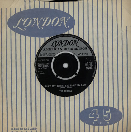 """The Cookies Don't Say Nothin' Bad About My Baby 7"""" vinyl single (7 inch record) UK TC-07DO570507"""