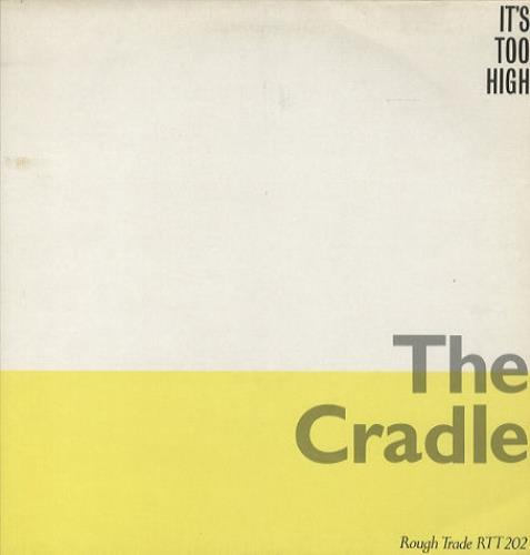 "The Cradle It's Too High 12"" vinyl single (12 inch record / Maxi-single) UK TGX12IT306743"