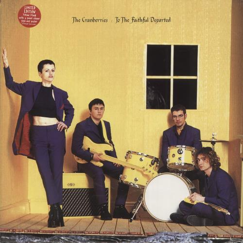 The Cranberries To The Faithful Departed - Yellow Vinyl vinyl LP album (LP record) UK CRBLPTO701899