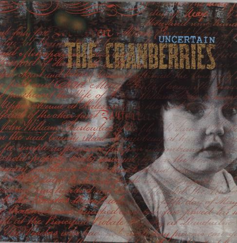 "The Cranberries Uncertain 12"" vinyl single (12 inch record / Maxi-single) UK CRB12UN42907"