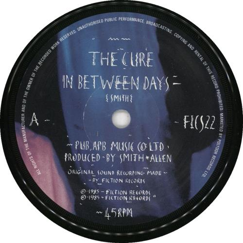 """The Cure In Between Days - 1st - EX 7"""" vinyl single (7 inch record) UK CUR07IN733138"""