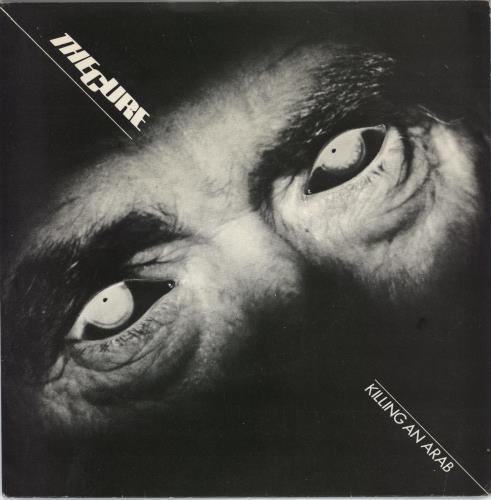 "The Cure Killing An Arab - 1st - EX 7"" vinyl single (7 inch record) UK CUR07KI485910"