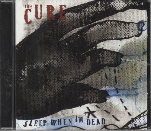 "The Cure Sleep When I'm Dead CD single (CD5 / 5"") UK CURC5SL438459"