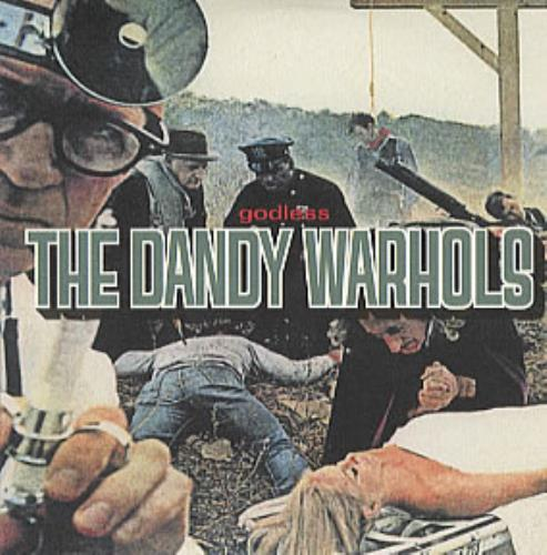"The Dandy Warhols Godless CD single (CD5 / 5"") UK TDWC5GO188111"