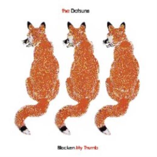 "The Datsuns Blacken My Thumb CD single (CD5 / 5"") UK DSUC5BL287434"
