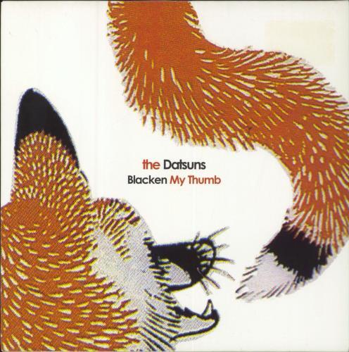 "The Datsuns Blacken My Thumb 7"" vinyl single (7 inch record) UK DSU07BL289181"