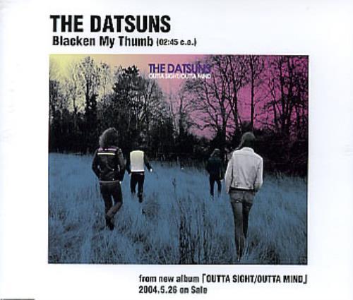 The Datsuns Blacken My Thumb CD-R acetate Japanese DSUCRBL296348