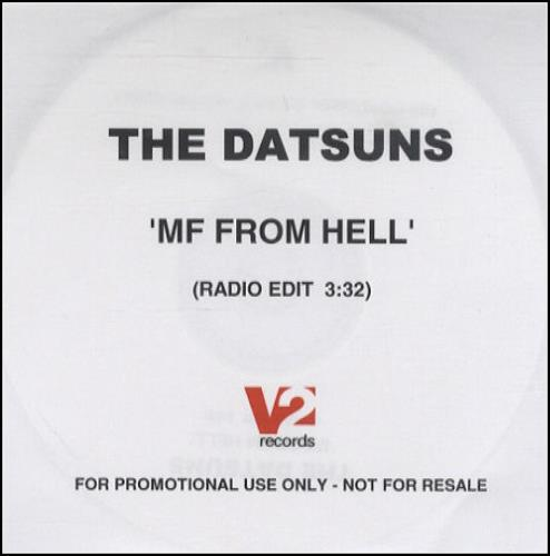 The Datsuns MF From Hell CD-R acetate UK DSUCRMF256205