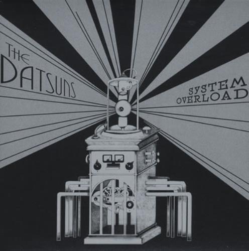 "The Datsuns System Overload 7"" vinyl single (7 inch record) UK DSU07SY374504"