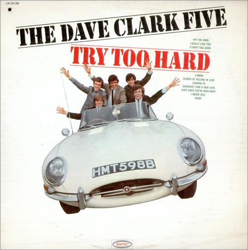 The Dave Clark Five Try Too Hard 1st Us Vinyl Lp Album