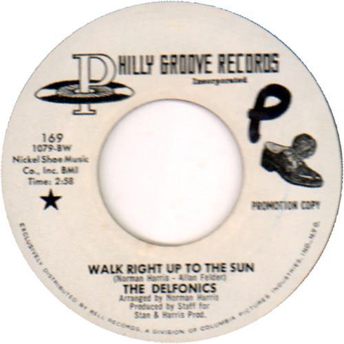 "The Delfonics Walk Right Up To The Sun - Demo 7"" vinyl single (7 inch record) US ICZ07WA658739"