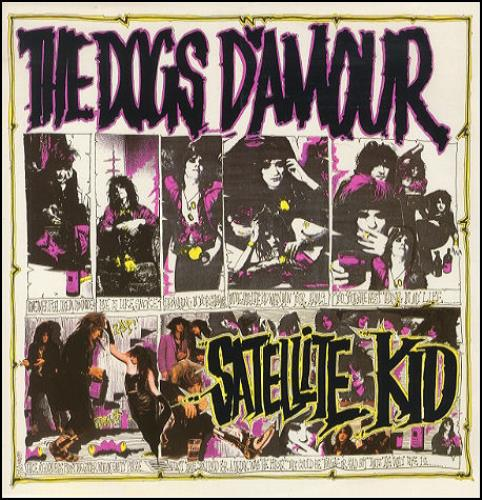 "The Dogs D'Amour Satellite Kid 12"" vinyl single (12 inch record / Maxi-single) UK DOG12SA186982"