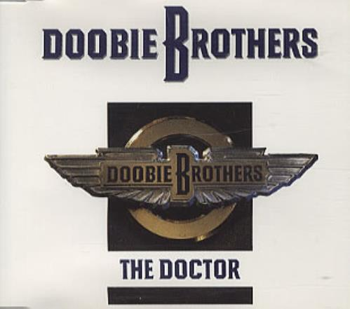 "The Doobie Brothers The Doctor CD single (CD5 / 5"") UK DOOC5TH57201"