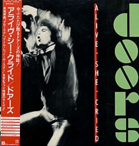 The Doors Alive She Cried vinyl LP album (LP record) Japanese DORLPAL213701 & The Doors Alive She Cried Japanese Promo vinyl LP album (LP record ...